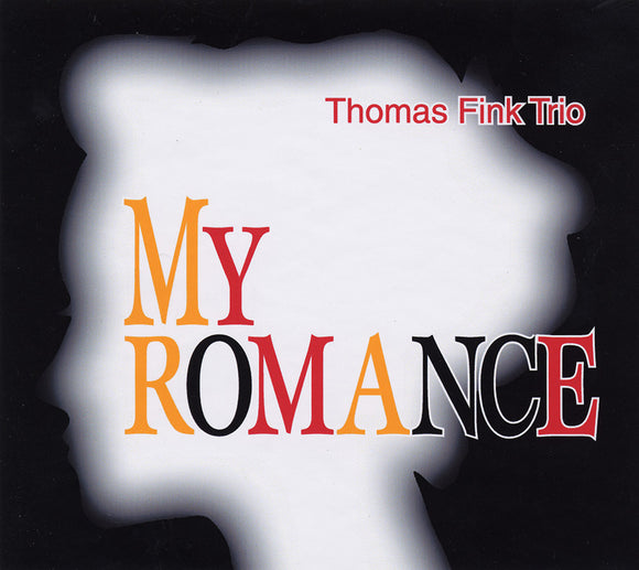 MY ROMANCE - THOMAS FINK TRIO