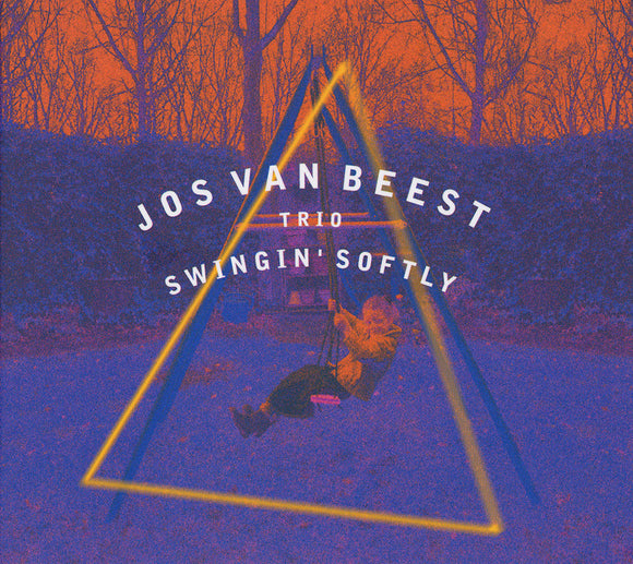 SWINGIN' SOFTLY - JOS VAN BEEST TRIO