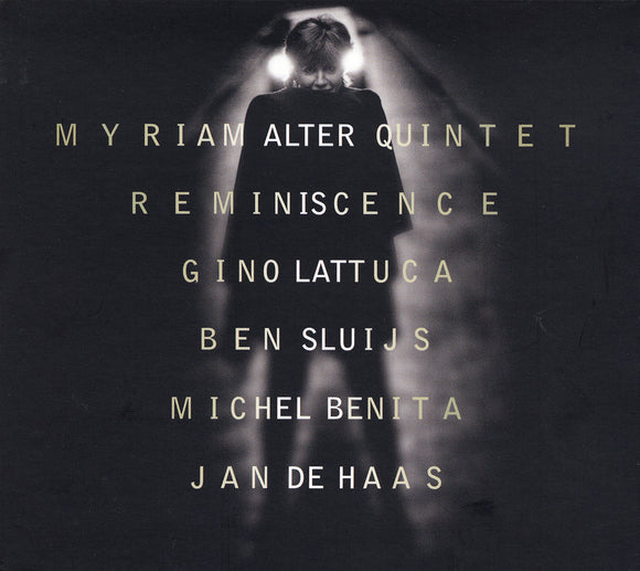 REMINISCENCE - MYRIAM ALTER QUINTET
