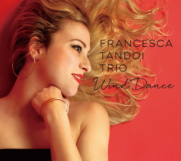 WIND DANCE - FRANCESCA TANDOI TRIO