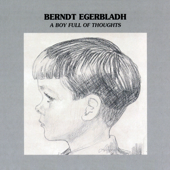 A BOY FULL OF THOUGHTS (LP) - BERNDT EGERBLADH TRIO