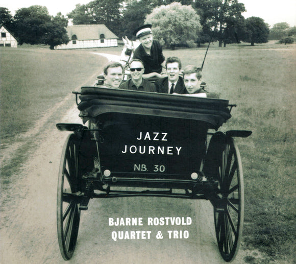 JAZZ JOURNEY - BJARNE ROSTVOLD QUARTET
