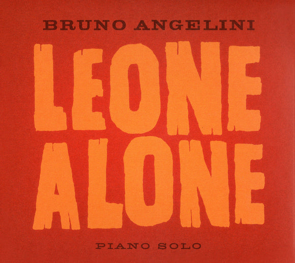 LEONE ALONE - BRUNO ANGELINI