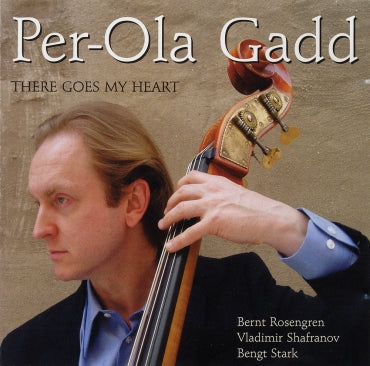 THERE GOES MY HEART - PER-OLA GADD