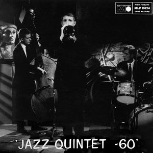 JAZZ QUINTET 60 (LP) - JAZZ QUINTET `60