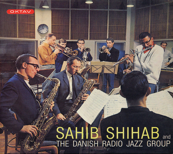 SAHIB SHIHAB AND THE DANISH RADIO JAZZ GROUP