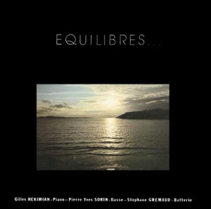 EQUILIBRES (LP) - GILLES HEKIMIAN TRIO