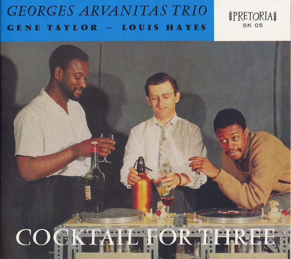 COCKTAIL FOR THREE - GEORGES ARVANITIS TRIO