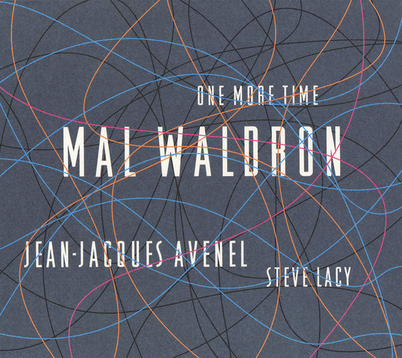 ONE MORE TIME - MAL WALDRON TRIO