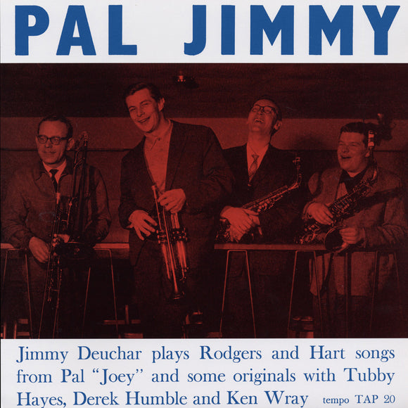 PAL JIMMY (LP) - JIMMY DEUCHAR QUINTET & SEXTET