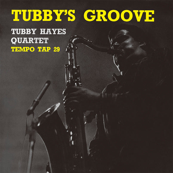 TUBBY'S GROOVE (LP) - TUBBY HAYES QUARTET