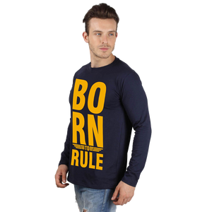 mens born to rule t-shirt