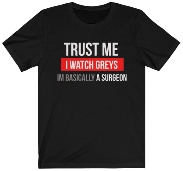 Trust Me, I Watch Greys
