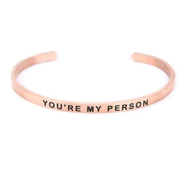 You're My Person Cuff Bracelet