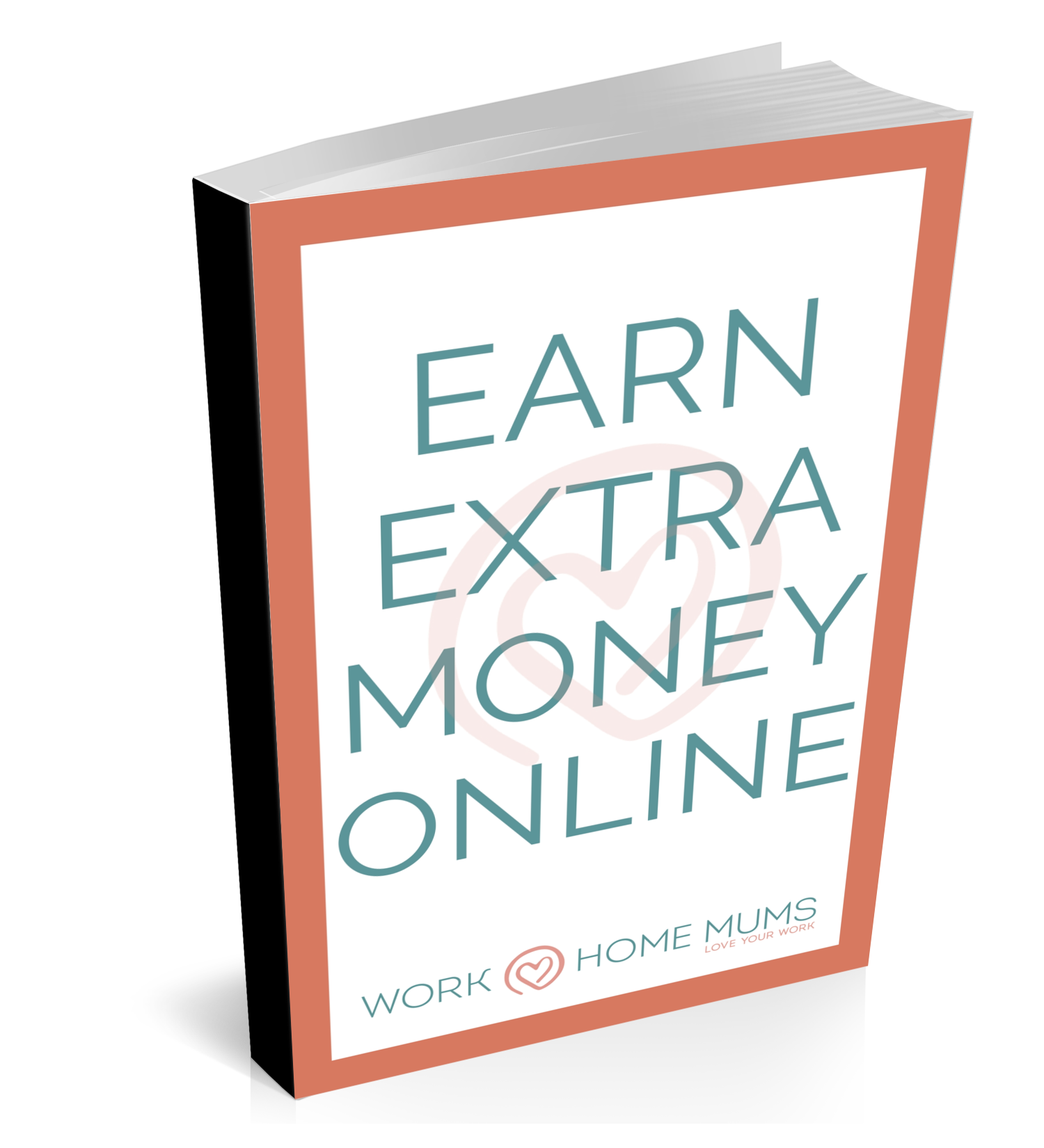 Earn Extra Money Online eBook | Work At Home Mums – WAHM Shop