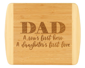 'Dad - A Son's Hero and A Daughter's First Love' Cutting Board