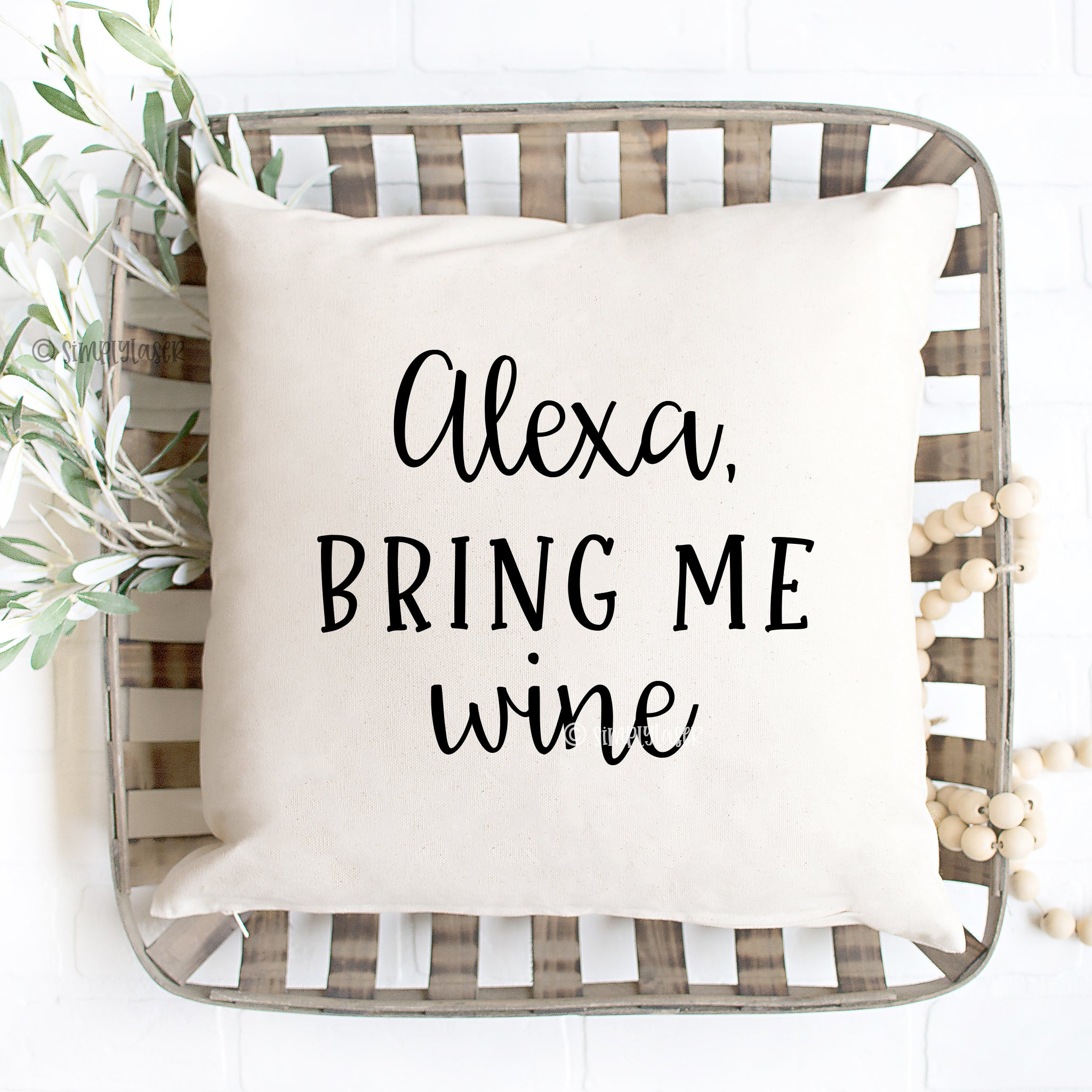 Alexa, Bring Me Wine Pillow Cover