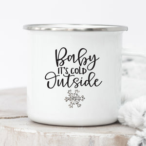 Baby It's Cold Outside Campfire Mug