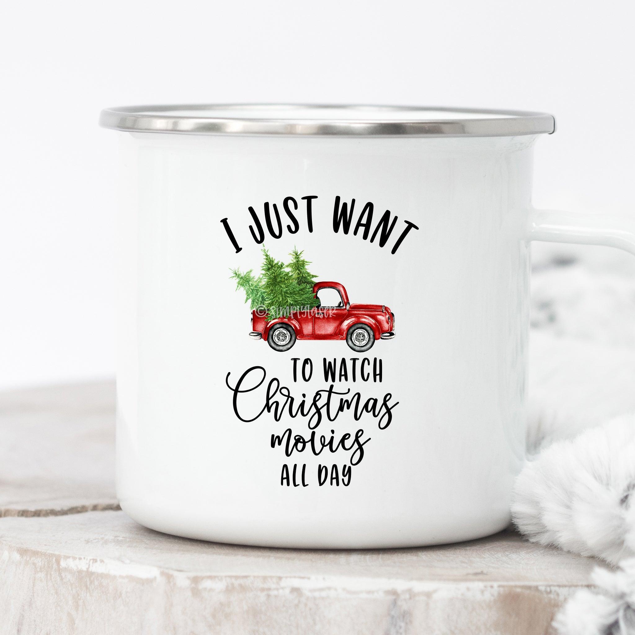 I Just Want To Watch Christmas Movies All Day Campfire Mug