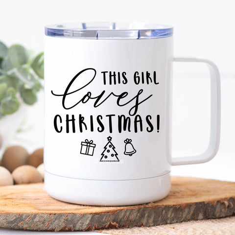 This Girl Loves Christmas! Travel Mug