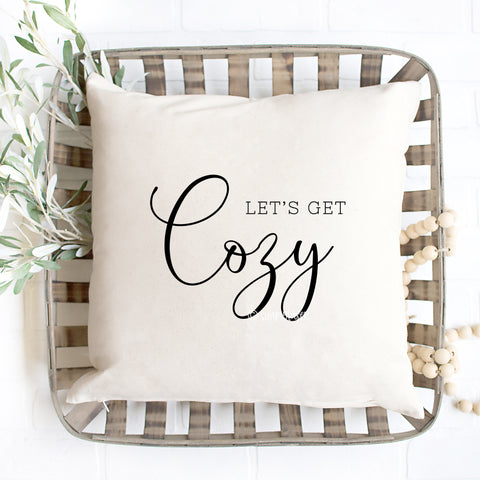 Let's Get Cozy Pillow Cover