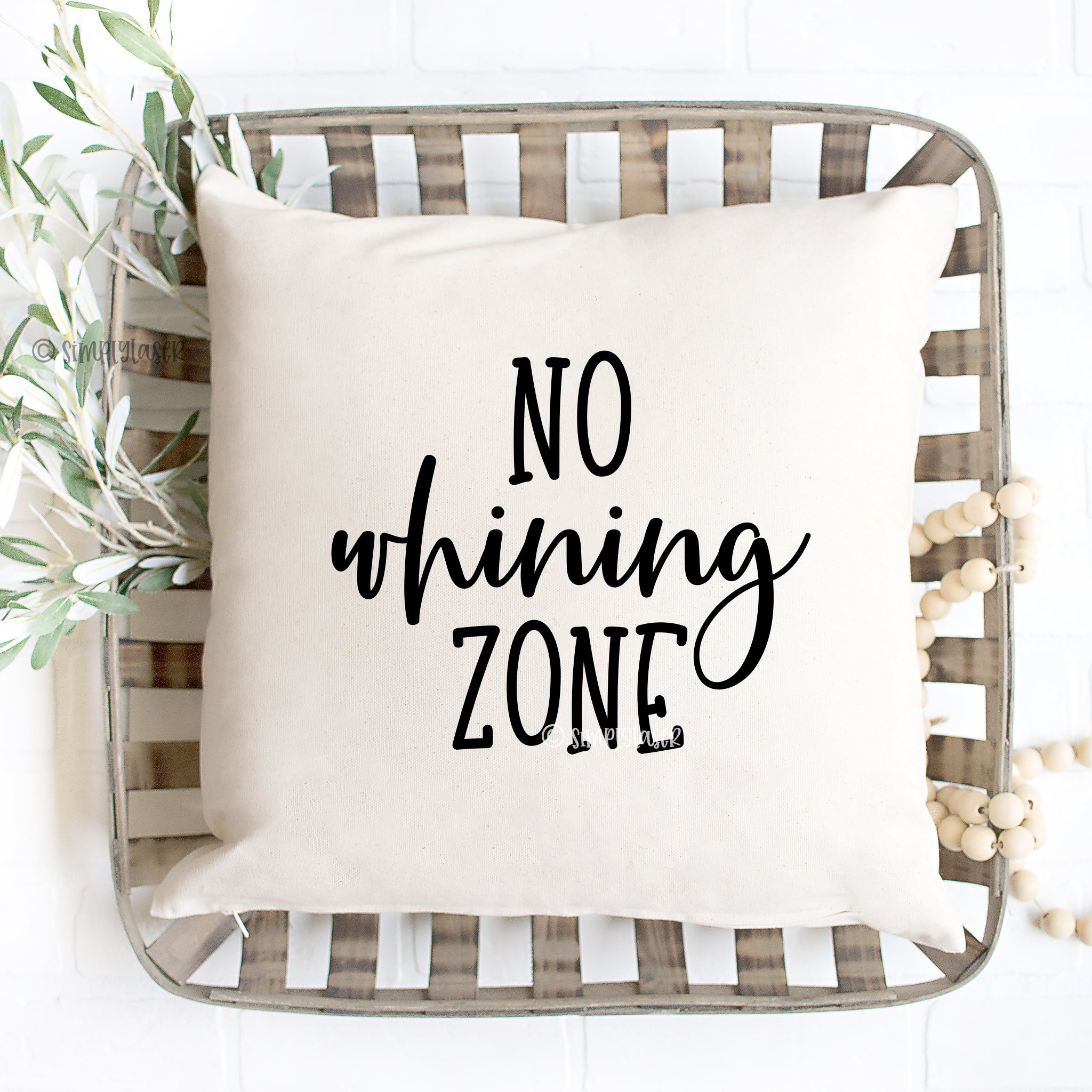 No Whining Zone Pillow Cover