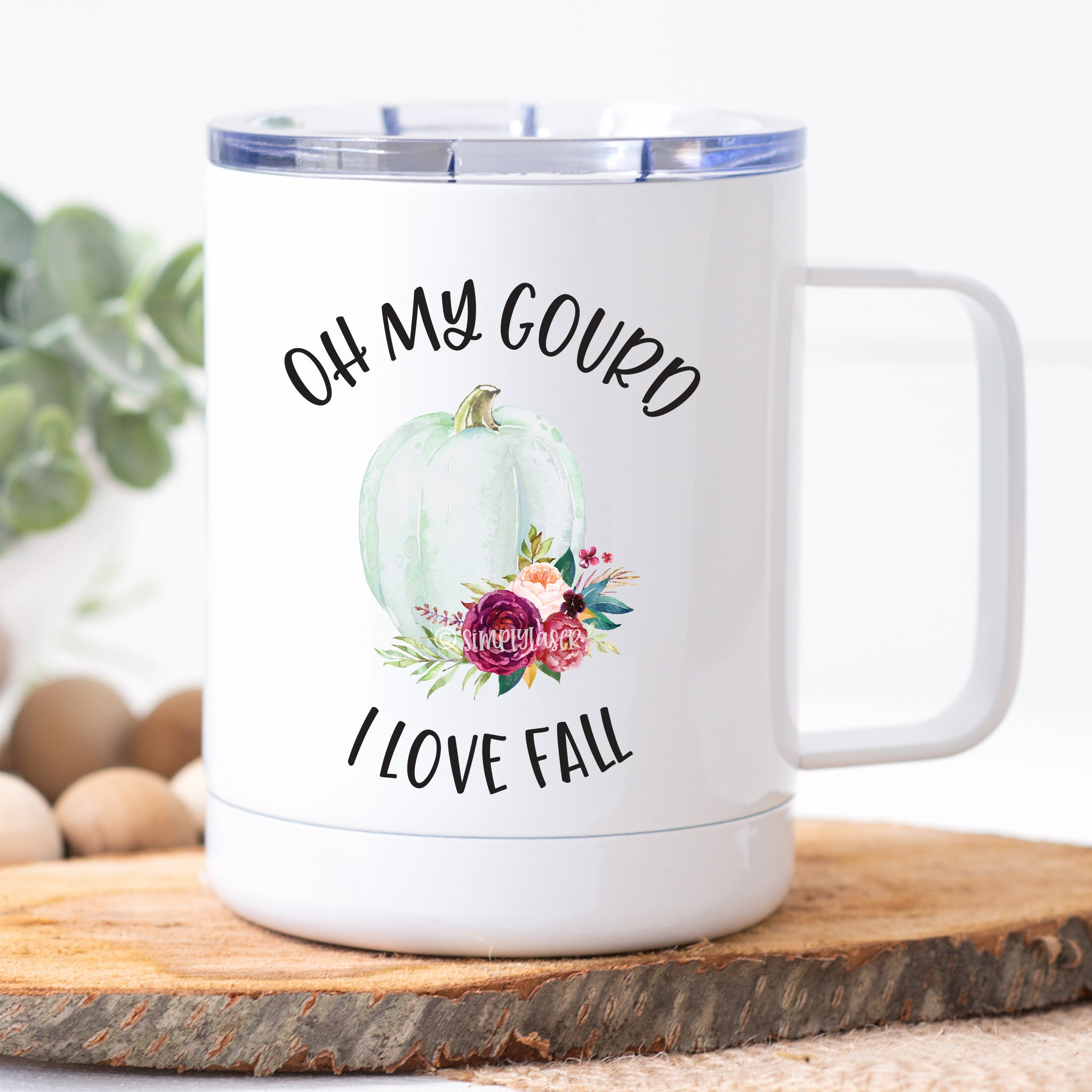 Oh My Gourd! I Love Fall Travel Mug