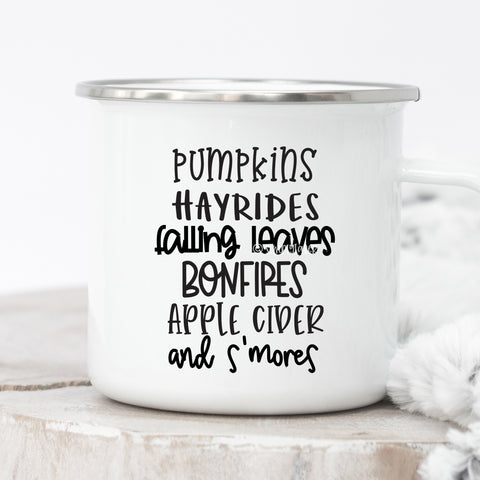 Pumpkins Hayrides Fall Leaves Bonfires Apple Cider And S'mores Campfire Mug