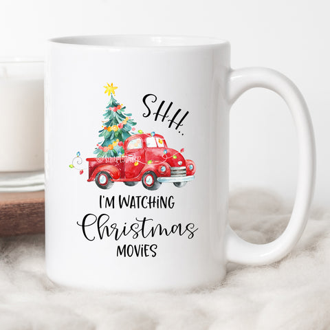 Shh.. I'm Watching Christmas Movies Coffee Mug