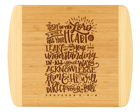 Trust In The Lord Cutting Board