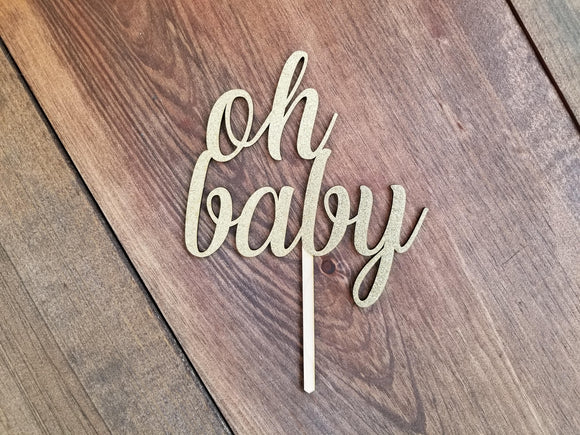 Gold 'Oh Baby' Baby Shower Cake Topper | Cake Topper | JWATERS DESIGN