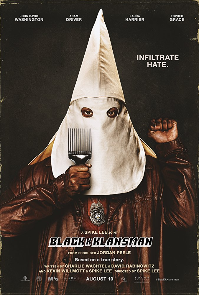 BLACKkKLANSMAN IS A MOVIE BASED ON A TRUE STORY THAT EVEN HOLLYWOOD COULDN'T EVEN MAKE UP