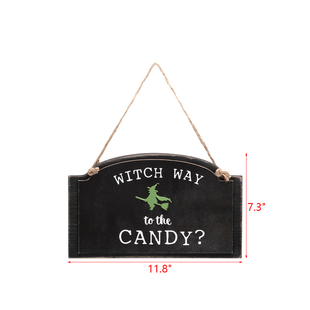 Artisasset WITCH WAY TO TEH CANDY Halloween Hanging Sign Holiday Wall Sign | 64201752