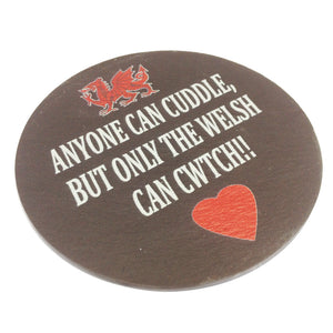 Only the Welsh Cwtch Welsh Slate Coaster [ws110]