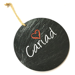 Cariad Welsh Slate 4inch Round Hanging Plaque