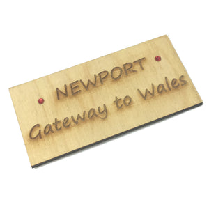 Newport, Gateway to Wales Laser Etched Fridge Magnet