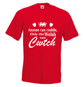 Only The Welsh Can Cwtch Loose-Fit Unisex T-Shirt [2018] red