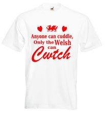 Only The Welsh Can Cwtch Loose-Fit Unisex T-Shirt [2018] white