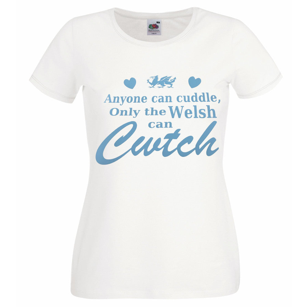 Only The Welsh Can Cwtch Lady T Shirt WhtPastel Blue