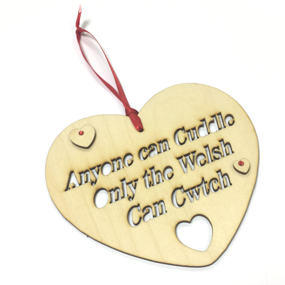 Only The Welsh Cwtch 160mm Laser Cut Heart Hanging Plaque