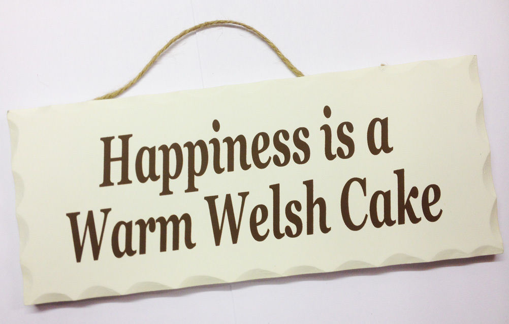Wales Decorative Sign WARM WELSH CAKE [wg542]