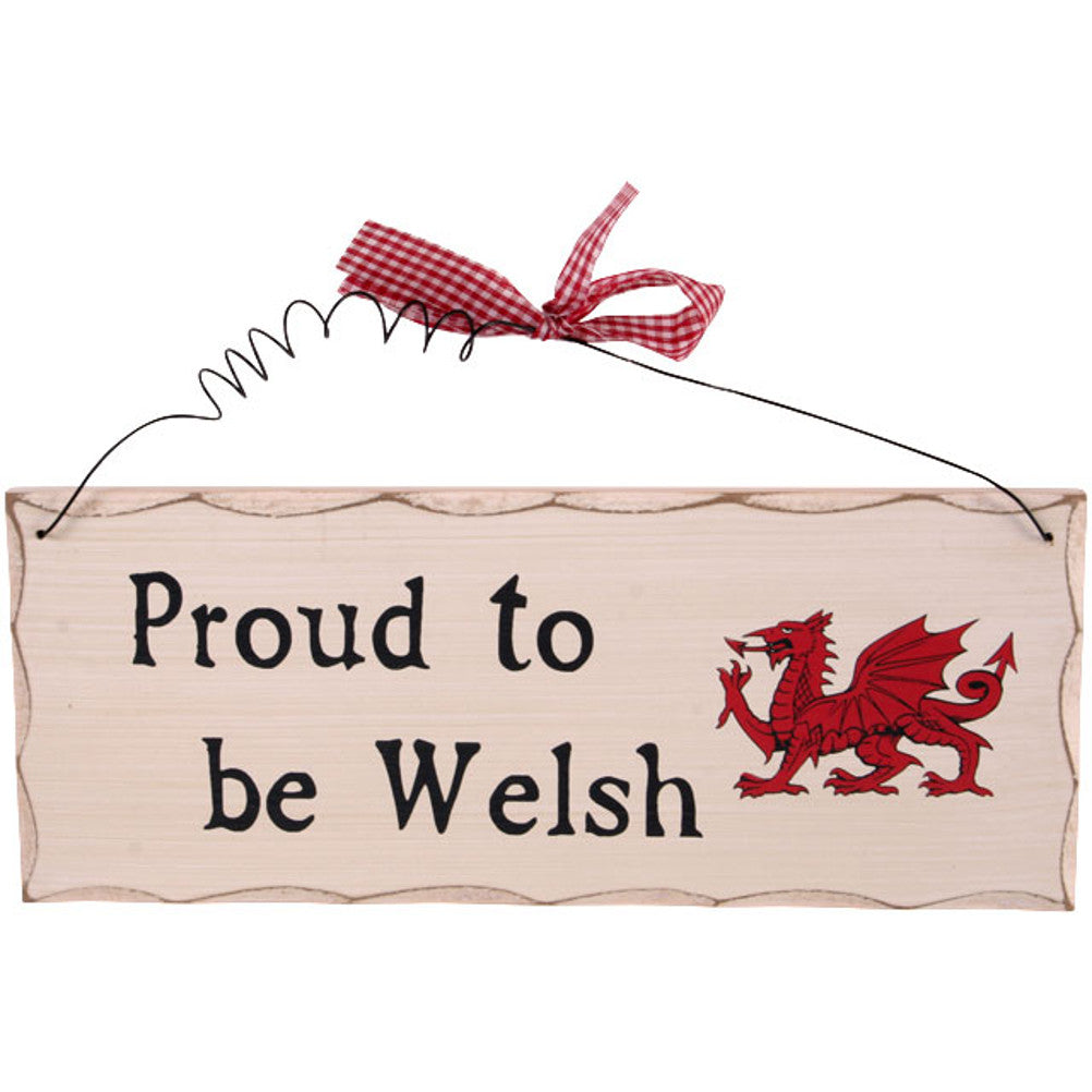 'Proud To Be Welsh' Sign [agay]