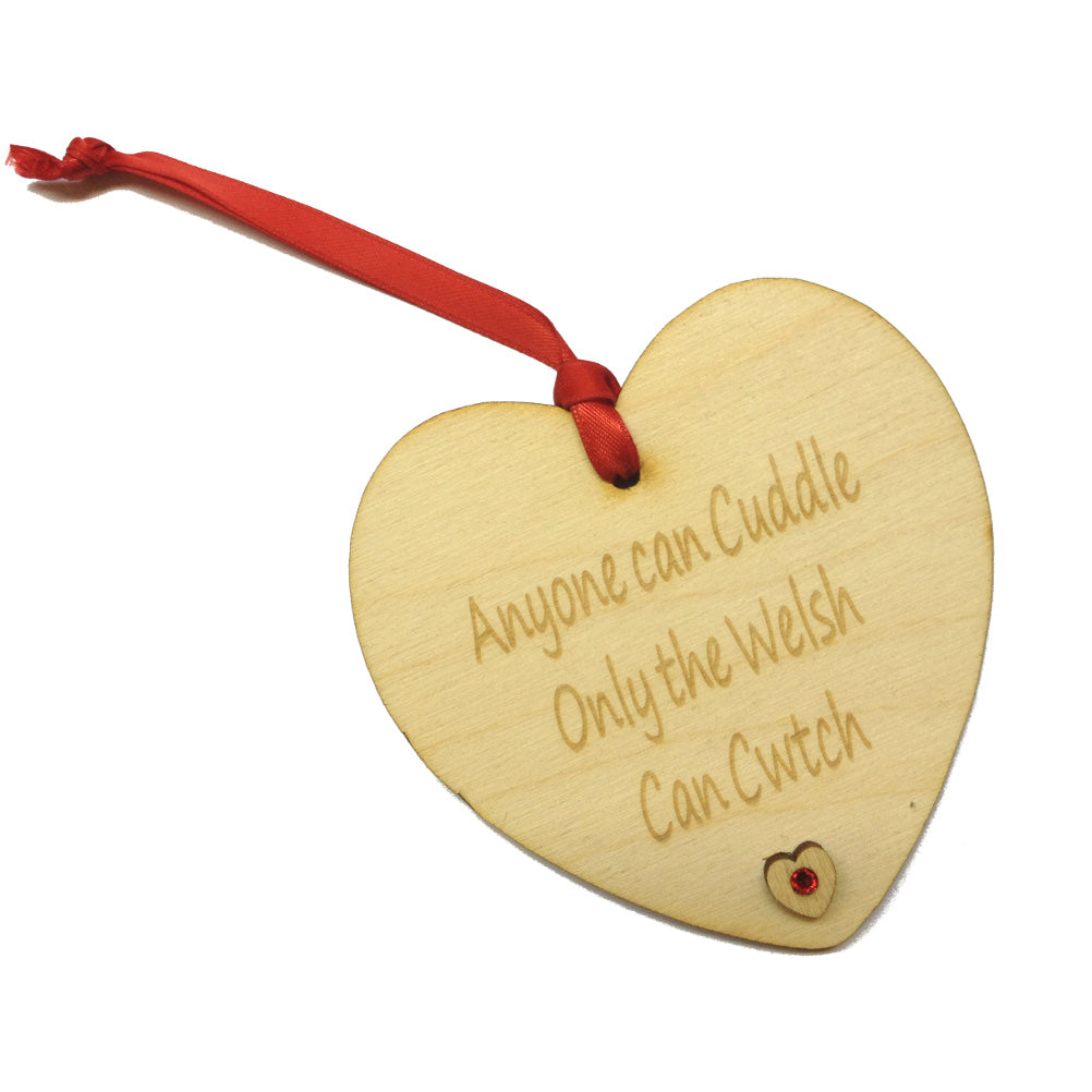 Only The Welsh Cwtch Laser Etched Heart-Shaped Hanging Plaque