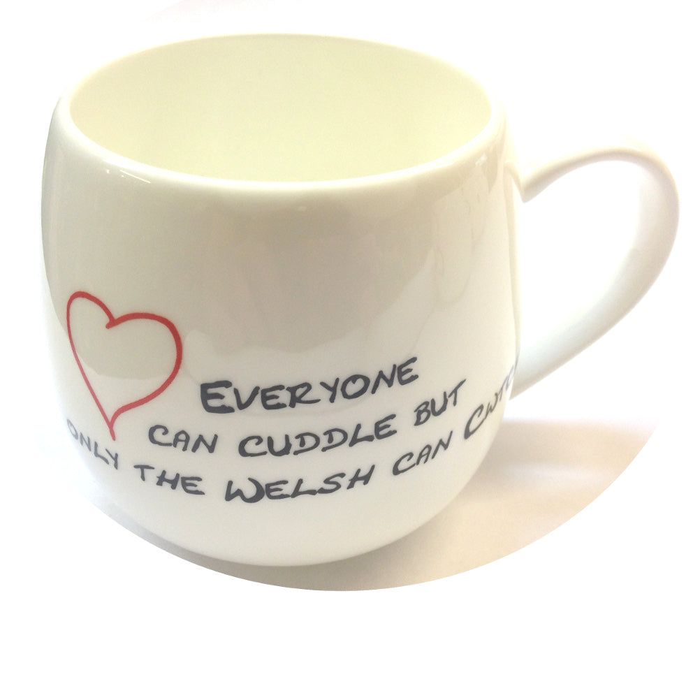 'Anyone Can Cuddle, Only The Welsh Can Cwtch' Bone China HUG Mug