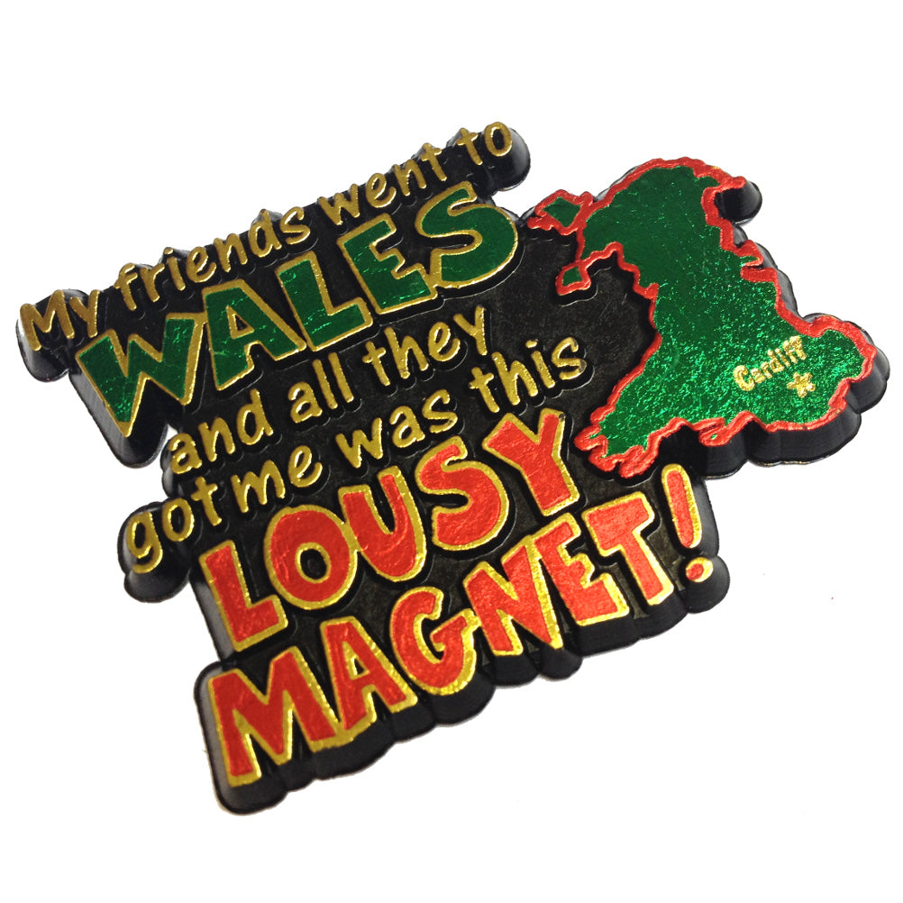 Lousy Wales Fridge Magnet [wm164]