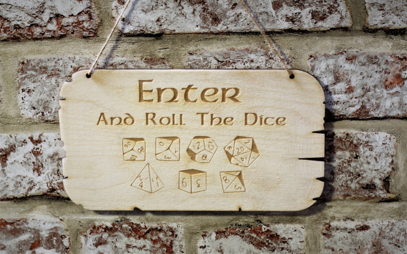 Enter And Roll The Dice Wooden Sign
