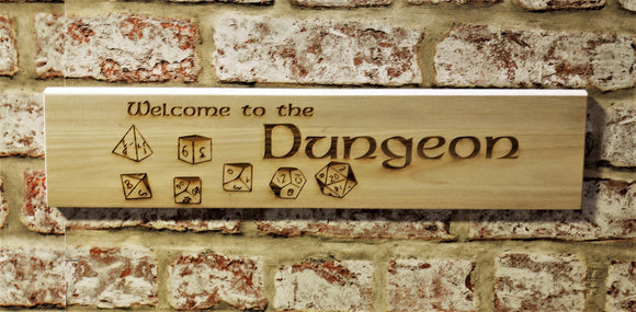 Welcome To The Dungeon Wooden Sign