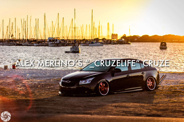 "Alex Merlino's ""_cruzelife"" Cruze"