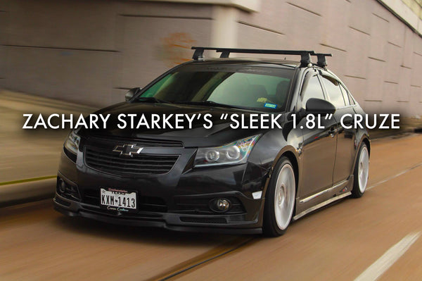 "Zachary Starkey's ""Sleek 1.8l"" Cruze"