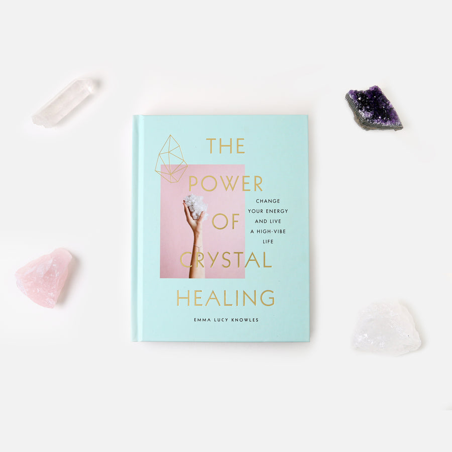 The Power Of Crystal Healing - Hardback Book